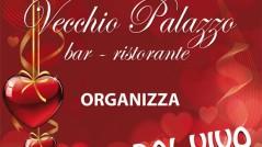 Volantino cena S.Valentino Bed and breakfast, Bar ristorante Vecchio Palazzo