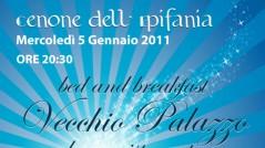 Volantino cenone Befana 2011 Bed and breakfast, Bar ristorante Vecchio Palazzo